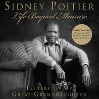 Life Beyond Measure - Sidney Poitier - audiobook