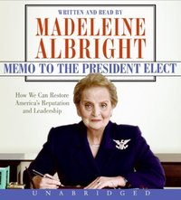 Memo to the President Elect - Madeleine Albright - audiobook
