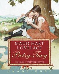 Betsy-Tacy - Maud Hart Lovelace - audiobook