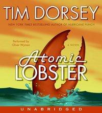 Atomic Lobster - Tim Dorsey - audiobook