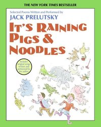 It's Raining Pigs and Noodles - Jack Prelutsky - audiobook