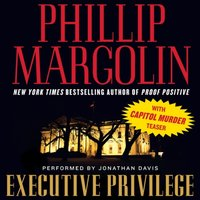 Executive Privilege - Phillip Margolin - audiobook