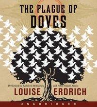 Plague of Doves - Louise Erdrich - audiobook