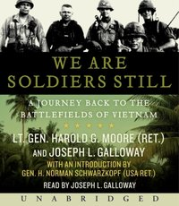 We are Soldiers Still - Harold G. Moore - audiobook