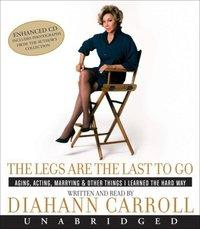 Legs Are the Last to Go - Diahann Carroll - audiobook