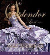 Splendor - Anna Godbersen - audiobook