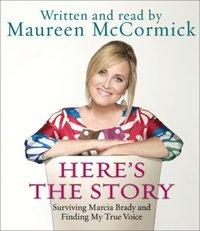 Here's the Story - Maureen McCormick - audiobook
