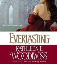 Everlasting - Kathleen E. Woodiwiss - audiobook