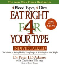 Eat Right for Your Type - Peter D'Adamo - audiobook