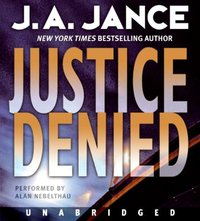 Justice Denied - J. A. Jance - audiobook