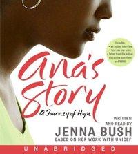 Ana's Story - Jenna Bush Hager - audiobook