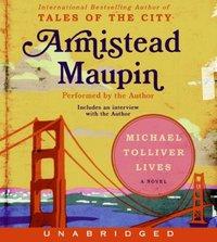 Michael Tolliver Lives - Armistead Maupin - audiobook
