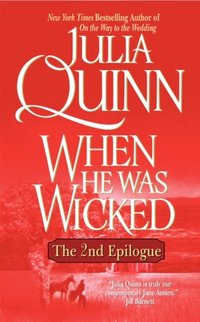 When He Was Wicked: The Epilogue II - Julia Quinn - audiobook
