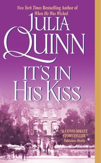 It's in His Kiss: The Epilogue II - Julia Quinn - audiobook