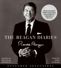 Reagan Diaries Extended Selections - Ronald Reagan - audiobook