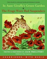 In Aunt Giraffe's Green Garden - Jack Prelutsky - audiobook