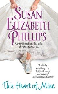 This Heart of Mine - Susan Elizabeth Phillips - audiobook
