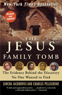 Jesus Family Tomb - Simcha Jacobovici - audiobook