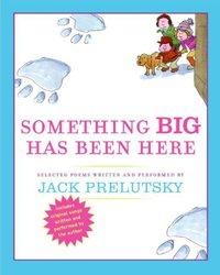 Something Big Has Been Here - Jack Prelutsky - audiobook