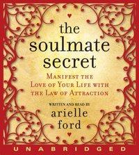Soulmate Secret - Arielle Ford - audiobook