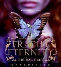 Fragile Eternity - Melissa Marr - audiobook