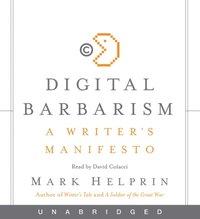 Digital Barbarism - Mark Helprin - audiobook