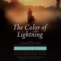 Color of Lightning - Paulette Jiles - audiobook