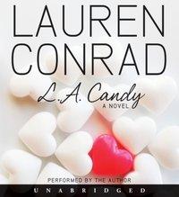 L.A. Candy - Lauren Conrad - audiobook