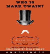 Who Is Mark Twain? - Mark Twain - audiobook