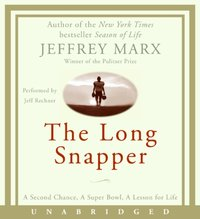 Long Snapper - Jeffrey Marx - audiobook