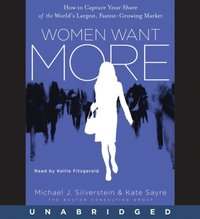 Women Want More - Michael J. Silverstein - audiobook