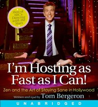 I'm Hosting as Fast as I Can! - Tom Bergeron - audiobook