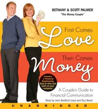 First Comes Love, Then Comes Money - Bethany Palmer - audiobook