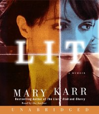 Lit - Mary Karr - audiobook