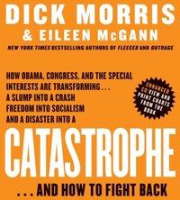 Catastrophe - Dick Morris - audiobook