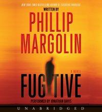 Fugitive - Phillip Margolin - audiobook