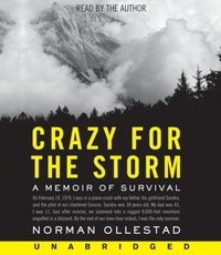 Crazy for the Storm - Norman Ollestad - audiobook