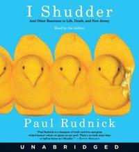 I Shudder - Paul Rudnick - audiobook
