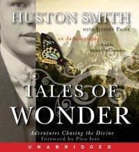 Tales of Wonder - Huston Smith - audiobook