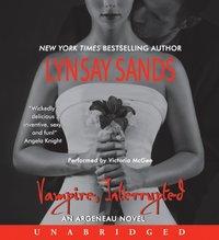 Vampire, Interrupted - Lynsay Sands - audiobook