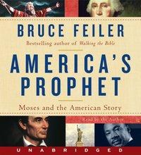 America's Prophet - Bruce Feiler - audiobook