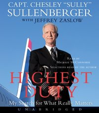 Highest Duty - III Captain Chesley B. Sullenberger - audiobook