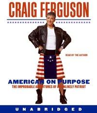 American on Purpose - Craig Ferguson - audiobook