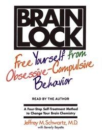 Brain Lock - Jeffrey M. Schwartz - audiobook