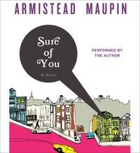 Sure of You - Armistead Maupin - audiobook