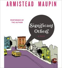 Significant Others - Armistead Maupin - audiobook