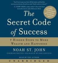 Secret Code of Success - Noah St. John - audiobook