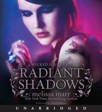 Radiant Shadows - Melissa Marr - audiobook