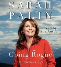 Going Rogue - Sarah Palin - audiobook