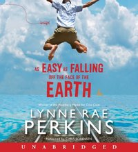 As Easy as Falling Off the Face of the Earth - Lynne Rae Perkins - audiobook